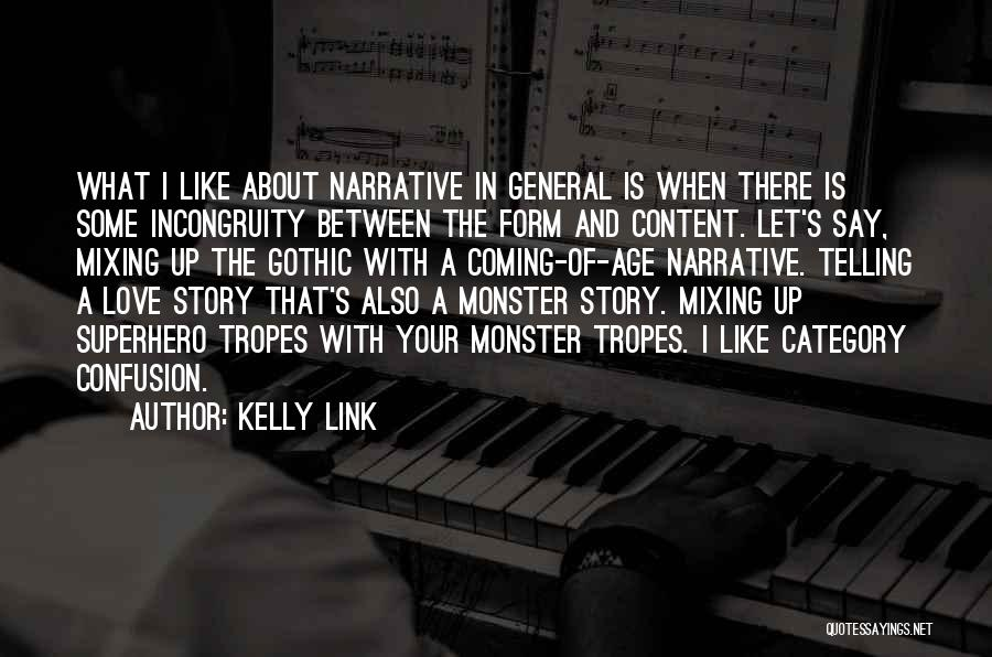 Form Content Quotes By Kelly Link