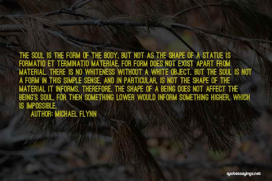 Form Content Quotes By Michael Flynn