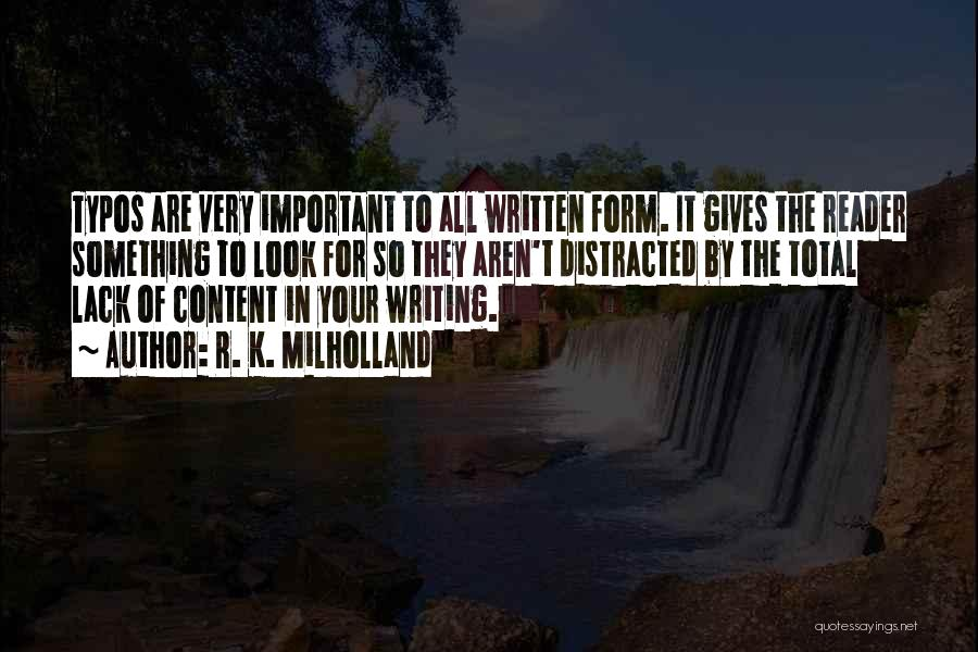 Form Content Quotes By R. K. Milholland
