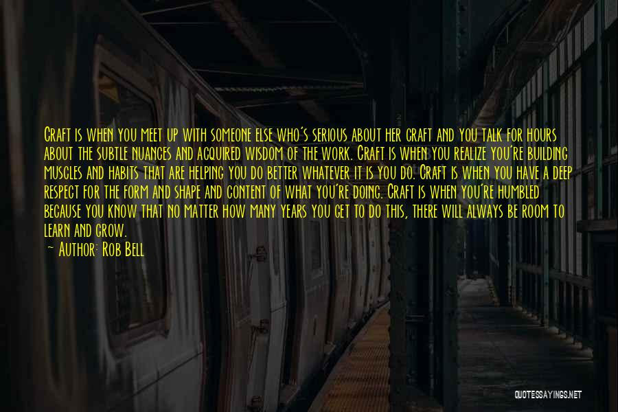 Form Content Quotes By Rob Bell