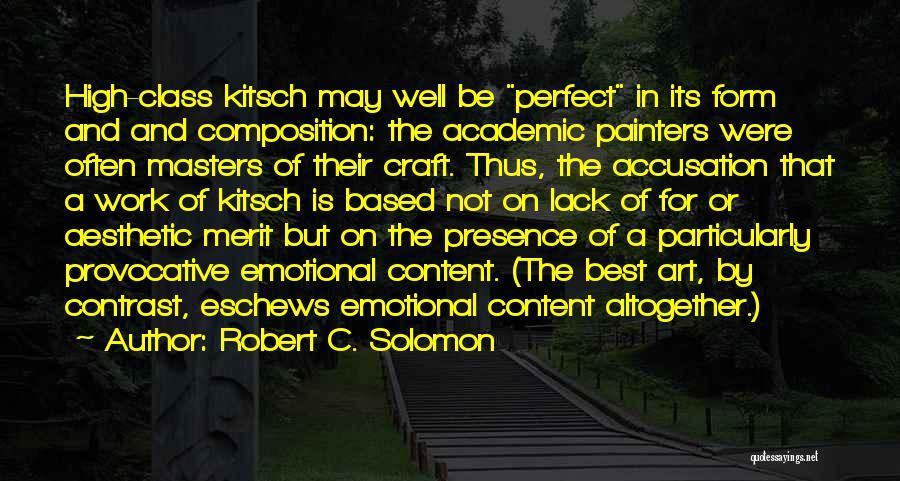 Form Content Quotes By Robert C. Solomon