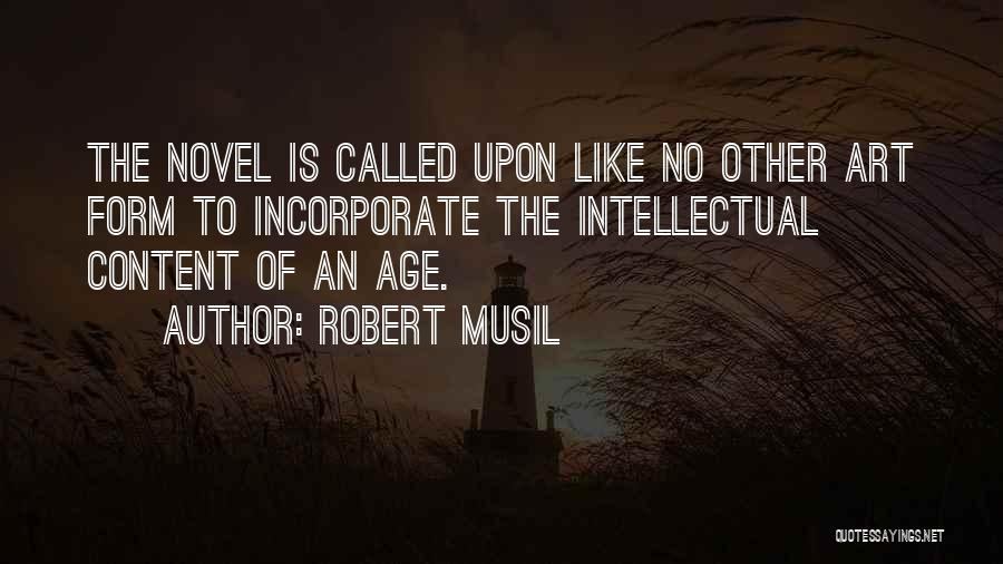 Form Content Quotes By Robert Musil