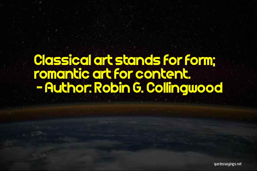 Form Content Quotes By Robin G. Collingwood