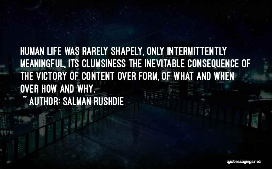 Form Content Quotes By Salman Rushdie