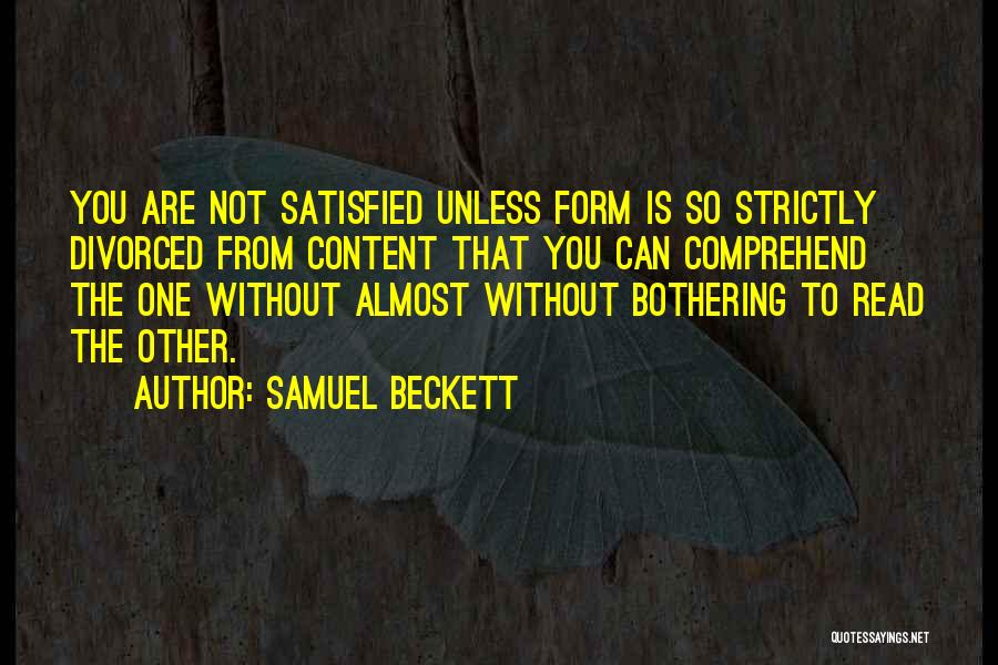 Form Content Quotes By Samuel Beckett
