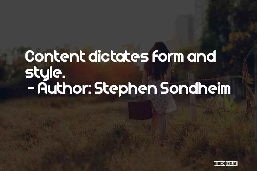 Form Content Quotes By Stephen Sondheim