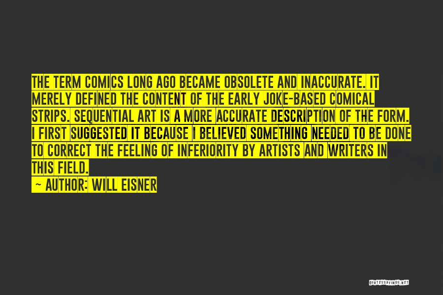 Form Content Quotes By Will Eisner