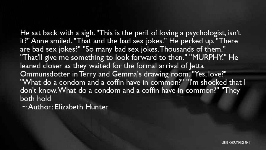 Formal Look Quotes By Elizabeth Hunter