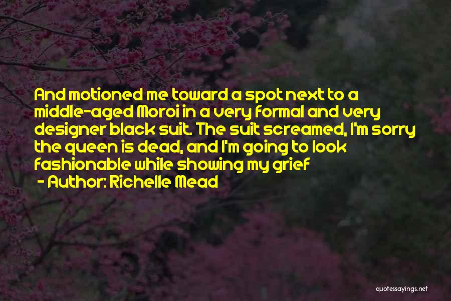Formal Look Quotes By Richelle Mead