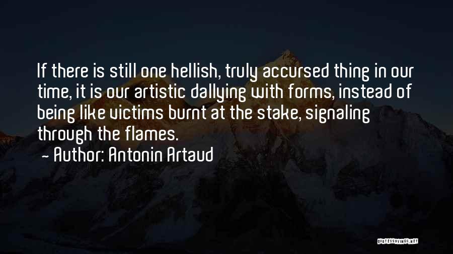 Formalism Quotes By Antonin Artaud