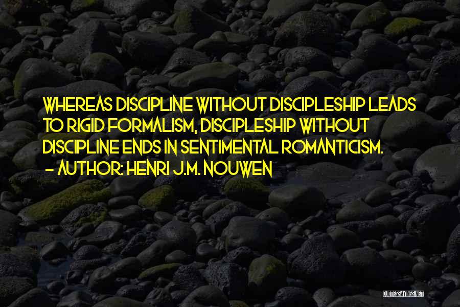 Formalism Quotes By Henri J.M. Nouwen