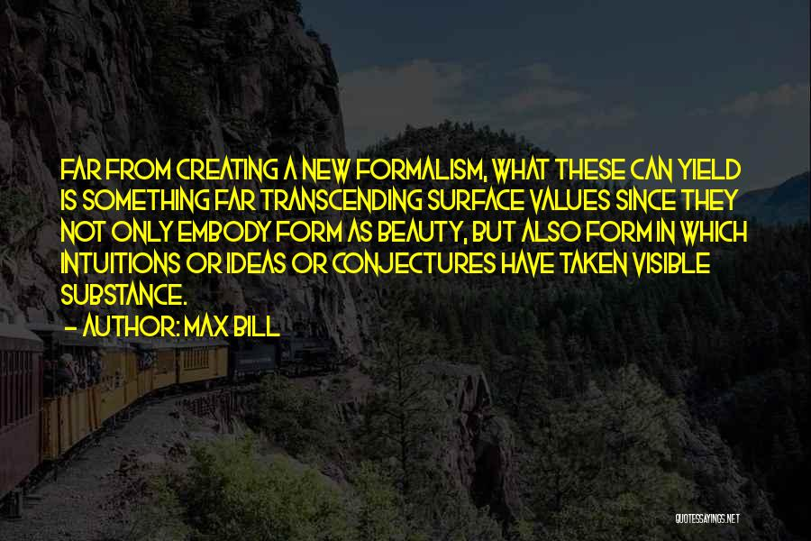Formalism Quotes By Max Bill