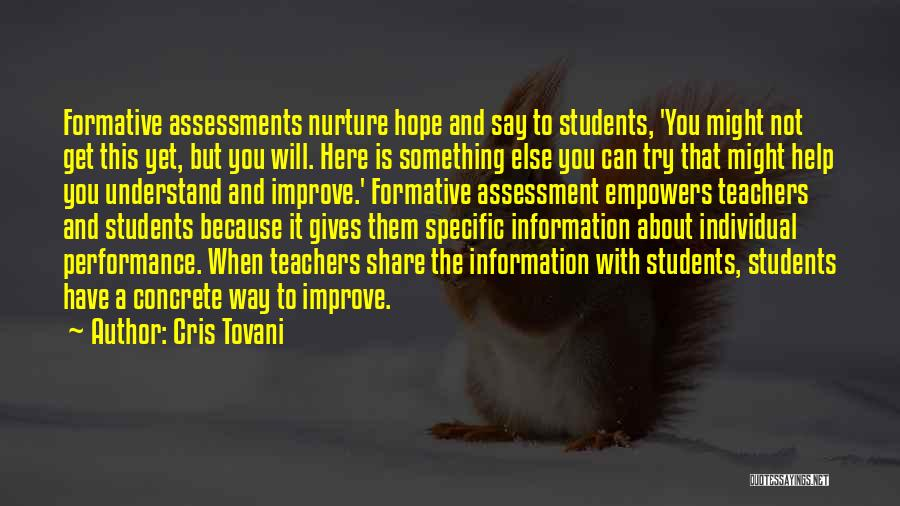 Formative Assessment Quotes By Cris Tovani