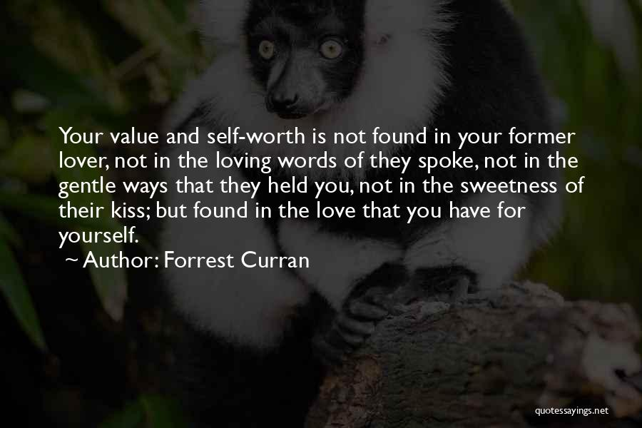 Former Lover Quotes By Forrest Curran
