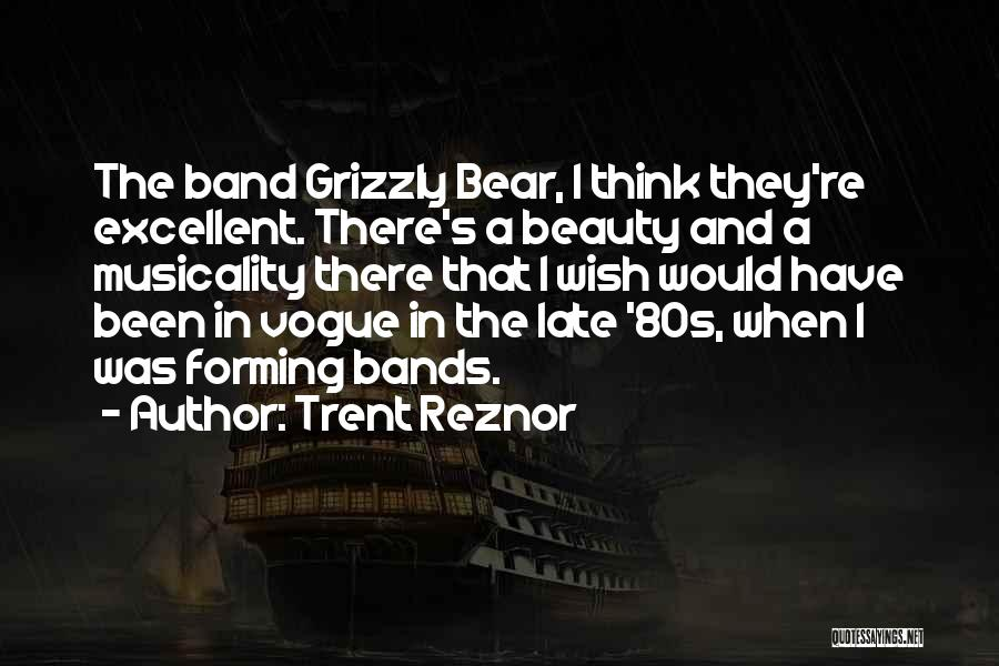 Forming A Band Quotes By Trent Reznor