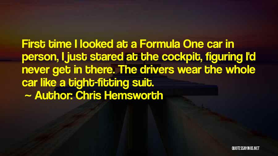 Formula One Drivers Quotes By Chris Hemsworth