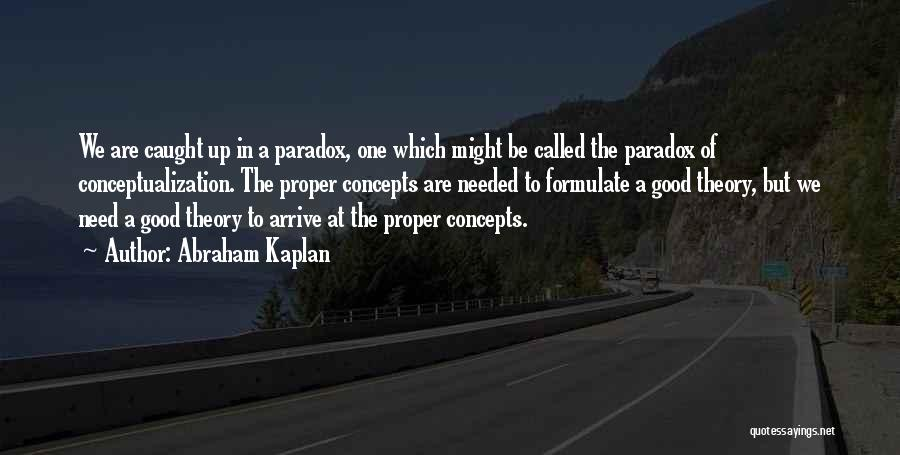 Formulate Quotes By Abraham Kaplan