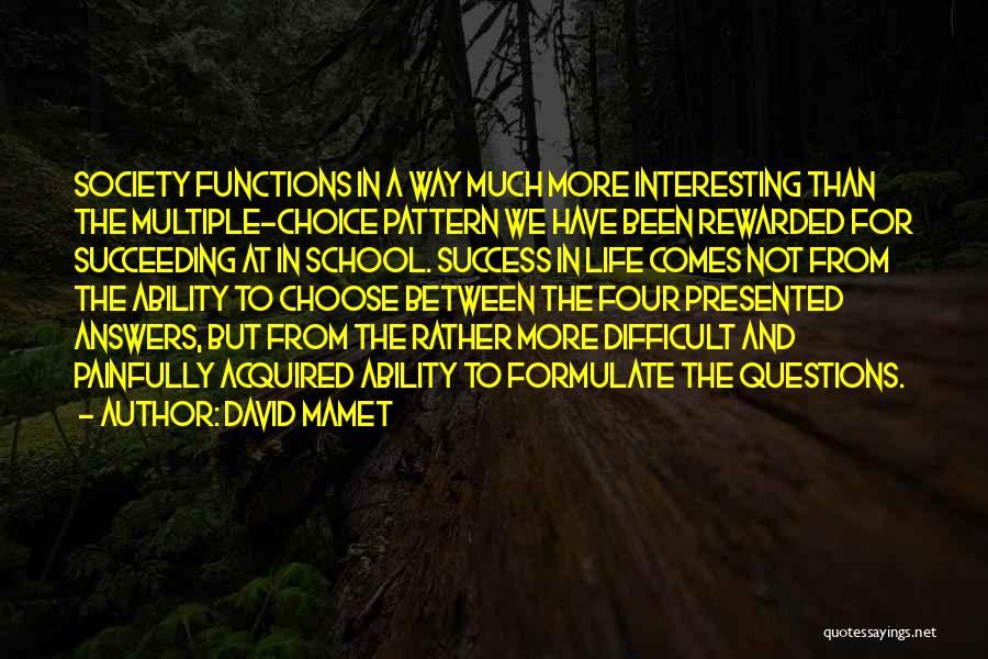 Formulate Quotes By David Mamet
