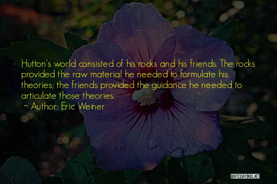 Formulate Quotes By Eric Weiner