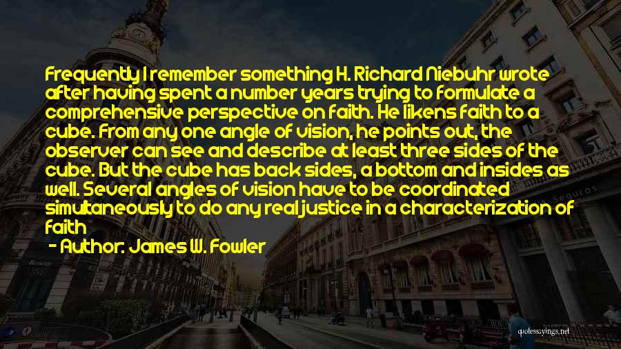 Formulate Quotes By James W. Fowler