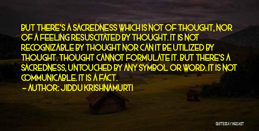 Formulate Quotes By Jiddu Krishnamurti