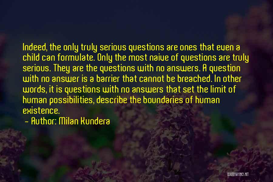 Formulate Quotes By Milan Kundera