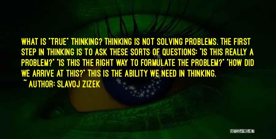 Formulate Quotes By Slavoj Zizek