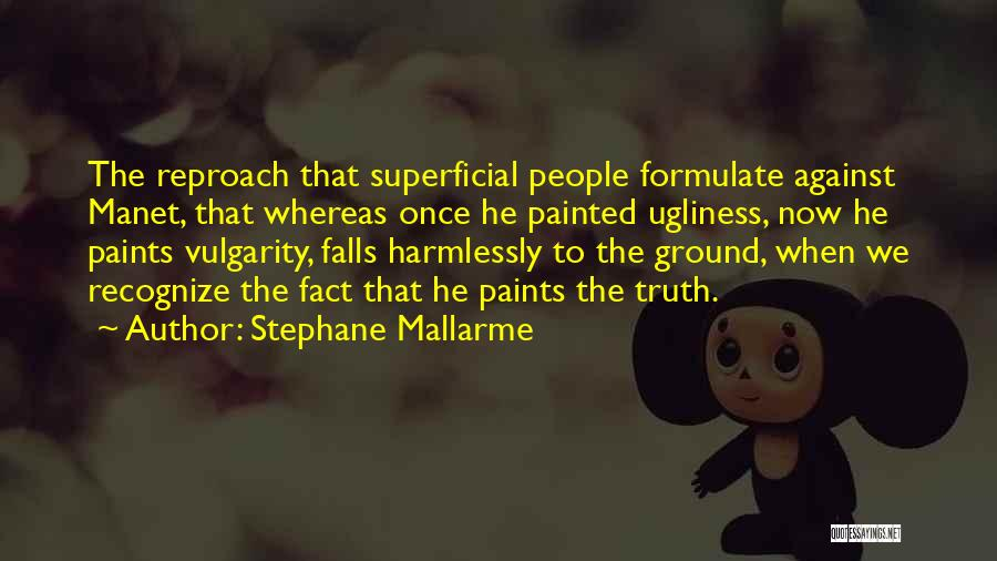 Formulate Quotes By Stephane Mallarme