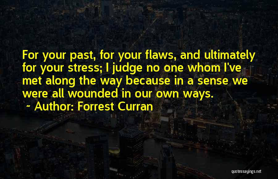 Forrest Curran Quotes 1027729
