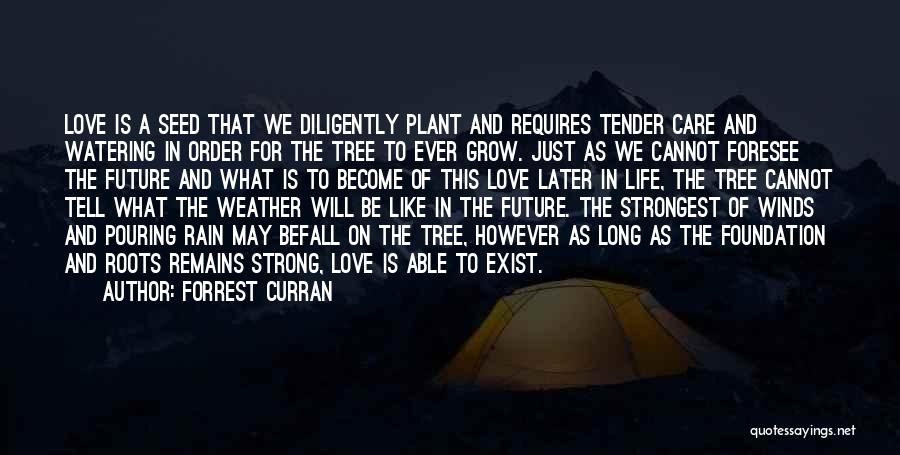 Forrest Curran Quotes 1965856