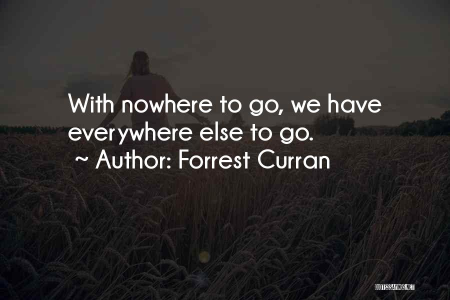 Forrest Curran Quotes 2207450