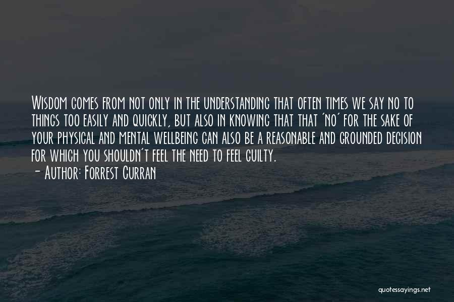 Forrest Curran Quotes 486536