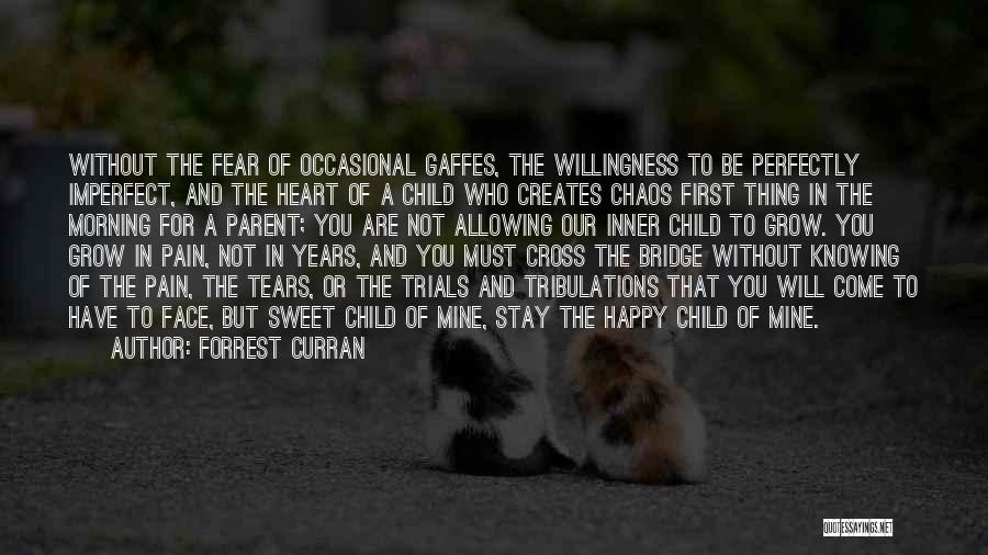 Forrest Curran Quotes 721846
