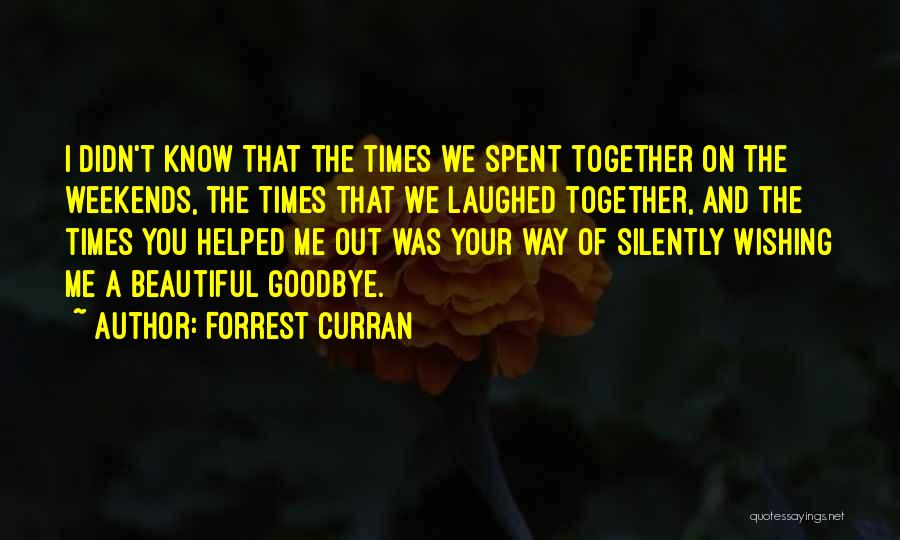 Forrest Curran Quotes 974529