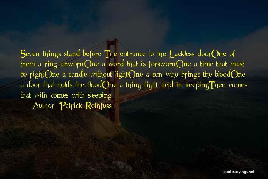 Forsworn Quotes By Patrick Rothfuss