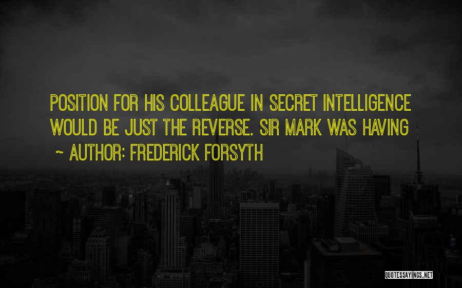 Forsyth Quotes By Frederick Forsyth