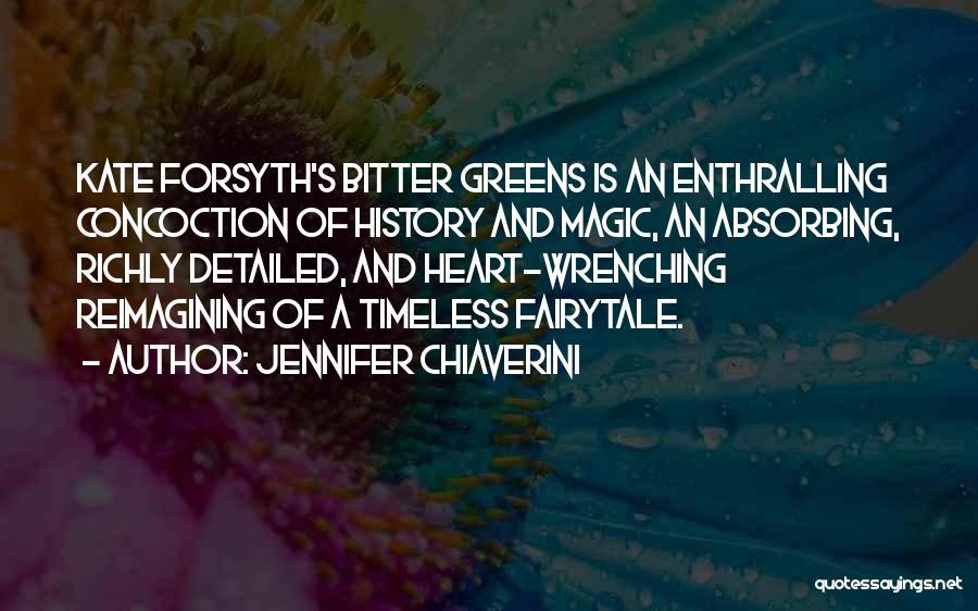 Forsyth Quotes By Jennifer Chiaverini