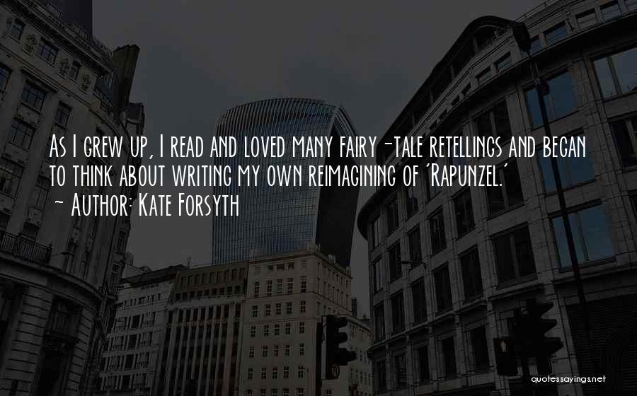 Forsyth Quotes By Kate Forsyth