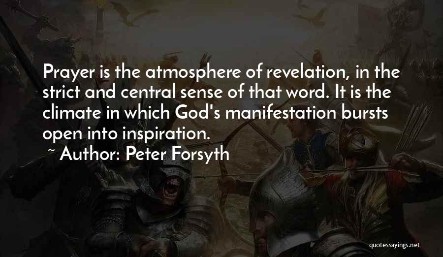 Forsyth Quotes By Peter Forsyth
