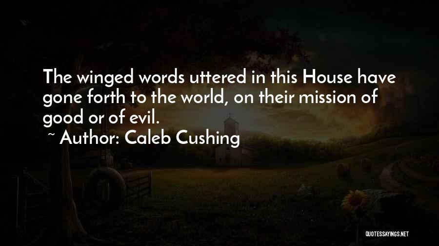 Forth Quotes By Caleb Cushing