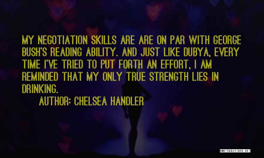 Forth Quotes By Chelsea Handler