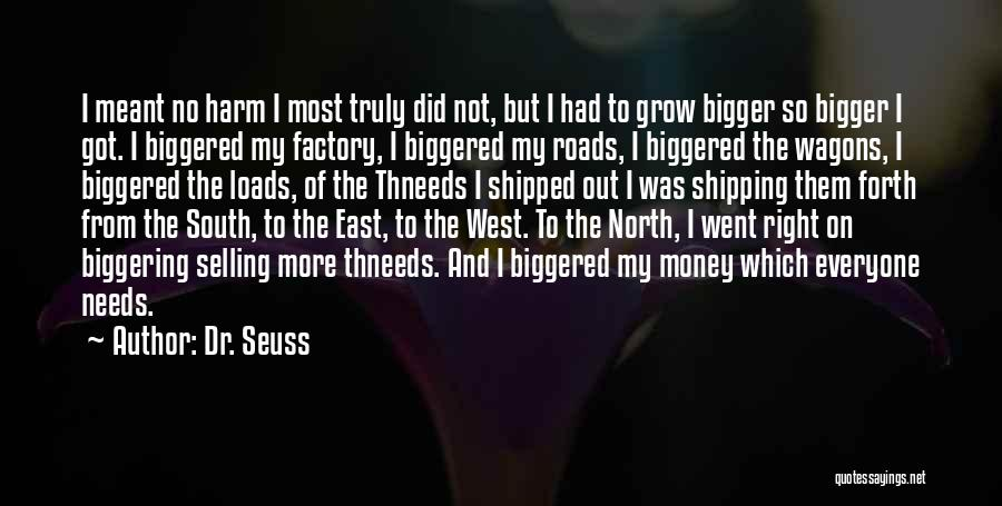 Forth Quotes By Dr. Seuss