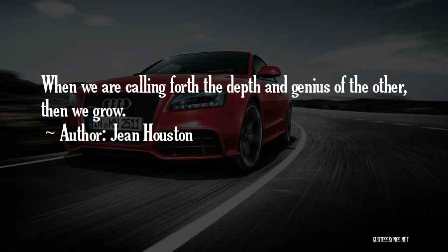 Forth Quotes By Jean Houston