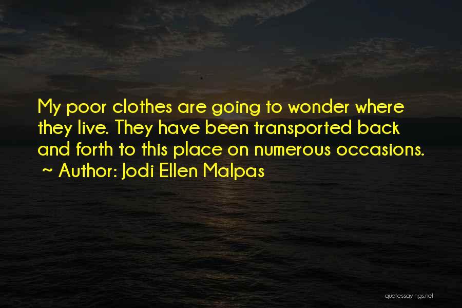 Forth Quotes By Jodi Ellen Malpas
