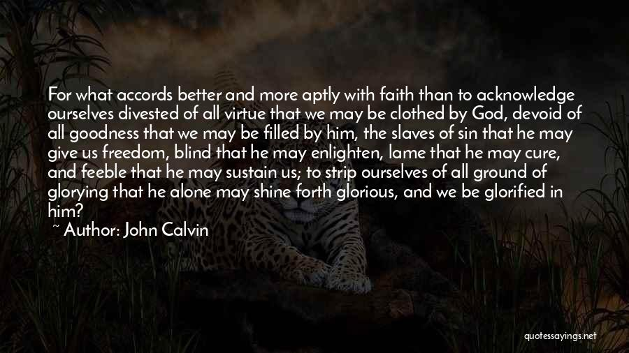 Forth Quotes By John Calvin