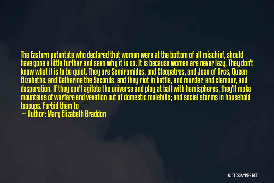 Forth Quotes By Mary Elizabeth Braddon