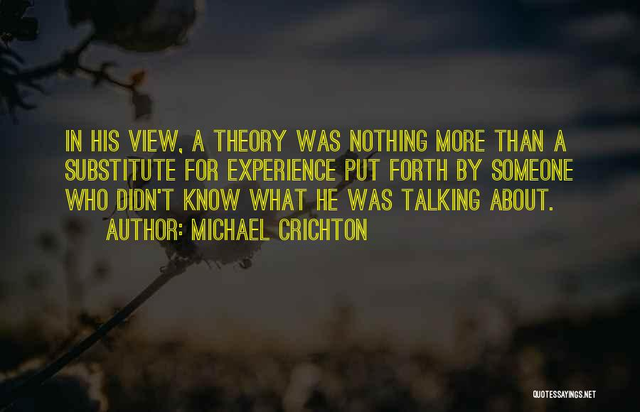 Forth Quotes By Michael Crichton