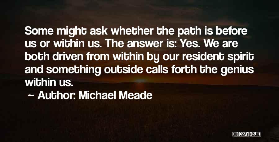 Forth Quotes By Michael Meade