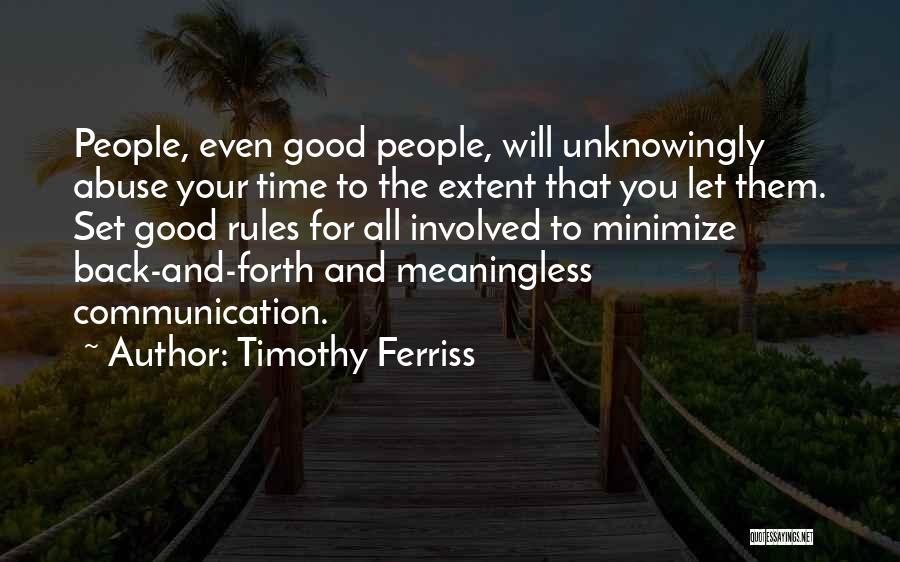 Forth Quotes By Timothy Ferriss