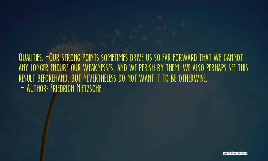 Forward Points Quotes By Friedrich Nietzsche